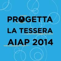 Concorso di Idee: Progetta la Tessera Aiap 2014